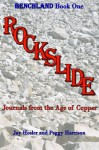 Rockslide: Journals from the Age of Copper - Jay Hosler, Peggy Harrison