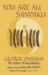 You Are All Sanpaku - Sakurazawa Nyoiti, Sakurazawa Nyoiti, William Dufty