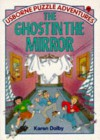 The Ghost in the Mirror - Karen Dolby