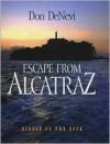 Escape From Alcatraz - Don DeNevi