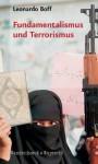 Fundamentalismus Und Terrorismus - Leonardo Boff