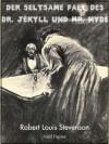 Der seltsame Fall des Dr. Jekyll und Mr. Hyde - Illustrierte Fassung (Horror bei Null Papier) - Robert Louis Stevenson, Charles Raymond Macauley, Grete Rambach