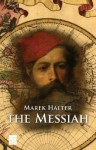 The Messiah - Marek Halter, Lauren Yoder