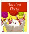 My First Party - Bob Reese, Julia Allen