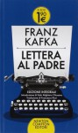 Lettera al padre. Ediz. integrale - Franz Kafka