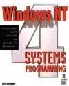 Windows NT 4 Systems Programming, with CD - Jeffry Dwight