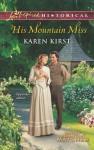 His Mountain Miss - Karen Kirst