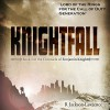 Knightfall: The Chronicle of Benjamin Knight, Book 1 - Robert Jackson-Lawrence, Michael Ferraiuolo