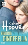 Finding Cinderella: Roman - Colleen Hoover, Katarina Ganslandt