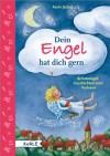 Dein Engel hat dich gern: Schutzengelgeschichten zum Vorlesen - Maria Bogade, Karin Jäckel