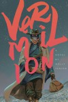 Vermilion - Molly Tanzer