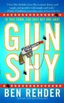 Gun Shy: A Blanco County, Texas, Novel - Ben Rehder