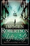 Theft of Life (Crowther & Westerman 5) by Robertson, Imogen (2014) Paperback - Imogen Robertson