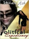 Political Expediency (Collection) - Mikala Ash