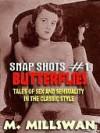 Snap Shots #1 - M. Millswan