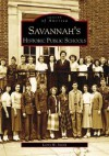 Savannah's Historical Public Schools - Larry W. Smith