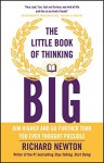 The Little Book of Thinking Big - Richard Newton
