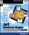Jet Database Engine Programmer's Guide (Professional Editions) - Microsoft Press, Microsoft Press, Dan Haught, Jim Ferguson