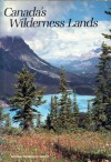 Canada's Wilderness Lands - Donald J. Crump