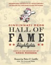 Cincinnati Reds Hall of Fame Highlights: Memorable Moments in Team History as Heard on the Reds Radio Network - Greg Rhodes, Robert Castellini