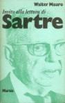 Invito alla lettura di Jean-Paul Sartre - Walter Mauro