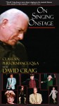 On Singing Onstage: Tape Six, Performance/q&a - David Craig