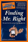 The Complete Idiot's Guide to Finding Mr. Right - Josie Brown, Martin Brown