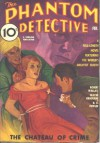 The Phantom Detective - Chateau of Crime - February, 1936 14/1 - Robert Wallace