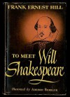 To Meet Will Shakespeare - Frank Ernest Hill