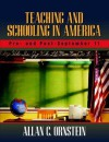 Teaching and Schooling in America: Pre- And Post-September 11, Mylabschool Edition - Allan C. Ornstein