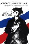 George Washington: The Forge of Experience, 1732-1775 - James Thomas Flexner