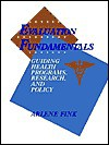 Evaluation Fundamentals: Guiding Health Programs, Research, and Policy - Arlene G. Fink