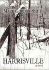 Harrisville - Mark Gordon Smith