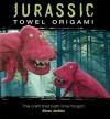 Jurassic Towel Origami - Alison Jenkins