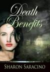 Death Benefits - Sharon Saracino