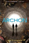 Archon (The Psi Chronicles) - Lana Krumwiede