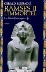 Ramsès II l'immortel - Le diable flamboyant: 1 (roman historique) (French Edition) - Gerald Messadié