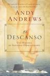 El Descanso: Una Historia de Segundas Oportunidades - Andy Andrews