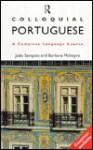 Colloquial Portuguese - Joao Sampaio, Barbara McIntyre