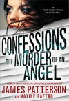 The Murder of an Angel - James Patterson, Maxine Paetro