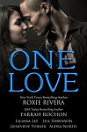 One Love: A Multicultural Romance Boxed Set - Roxie Rivera, Farrah Rochon, Liliana Lee, Jill Sorenson, Audra North, Genevieve Turner