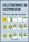 Bioelectrodynamics And Biocommunication - Mae-Wan Ho