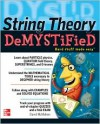 String Theory Demystified - David McMahon