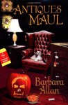 Antiques Maul (A Trash 'n' Treasures Mystery #2) - Barbara Allan