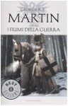 I fiumi della guerra - George R.R. Martin, Sergio Altieri