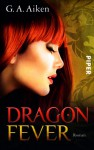 Dragon Fever (The Dragon Kin, #6) - G.A. Aiken