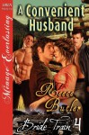 A Convenient Husband [Bride Train 4] (Siren Publishing Menage Everlasting) - Reece Butler