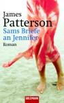 Sams Briefe an Jennifer - James Patterson