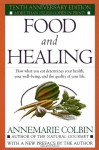 Food and Healing - Annemarie Colbin