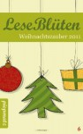 LeseBlüten Weihnachtszauber 2011 (LeseBlüten, #6) - Diverse